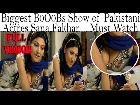 BEST BIG BO0obS Veiw of Sana Fakhar | Biggest EVER Pakistani Actress Cleavage Show